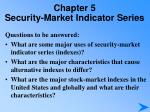 chapter 5 security market indicator series