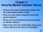 chapter 5 security market indicator series3