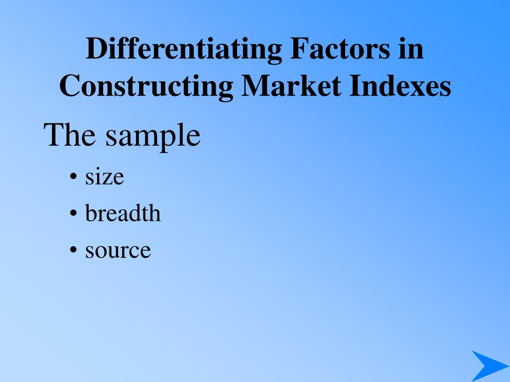 Differentiating Factors in Constructing Market Indexes