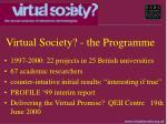 virtual society the programme
