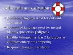 bilingualism as salvation