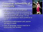promoting authenticity of community