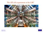 the atlas experiment at the lhc