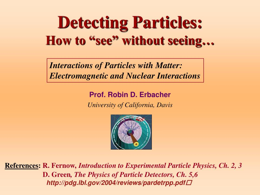 detecting particles how to see without seeing l.