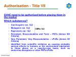 authorisation title vii