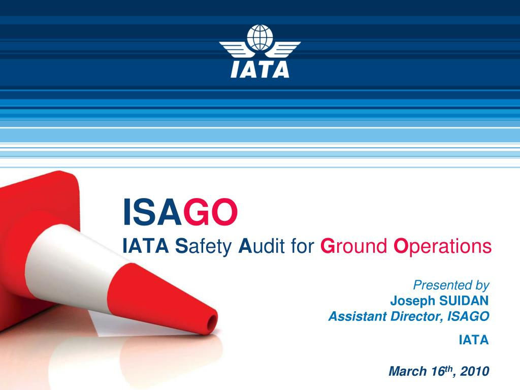 isa go iata s afety a udit for g round o perations l.