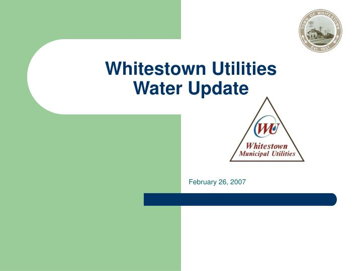 Whitestown utilities water update