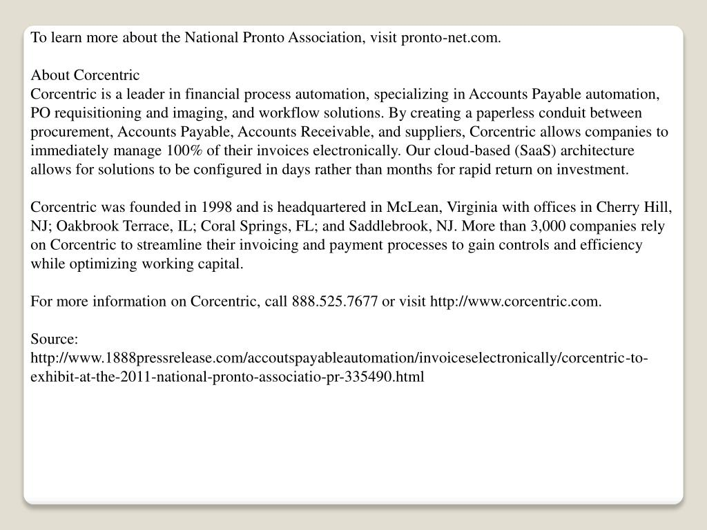 To learn more about the National Pronto Association, visit pronto-net.com.