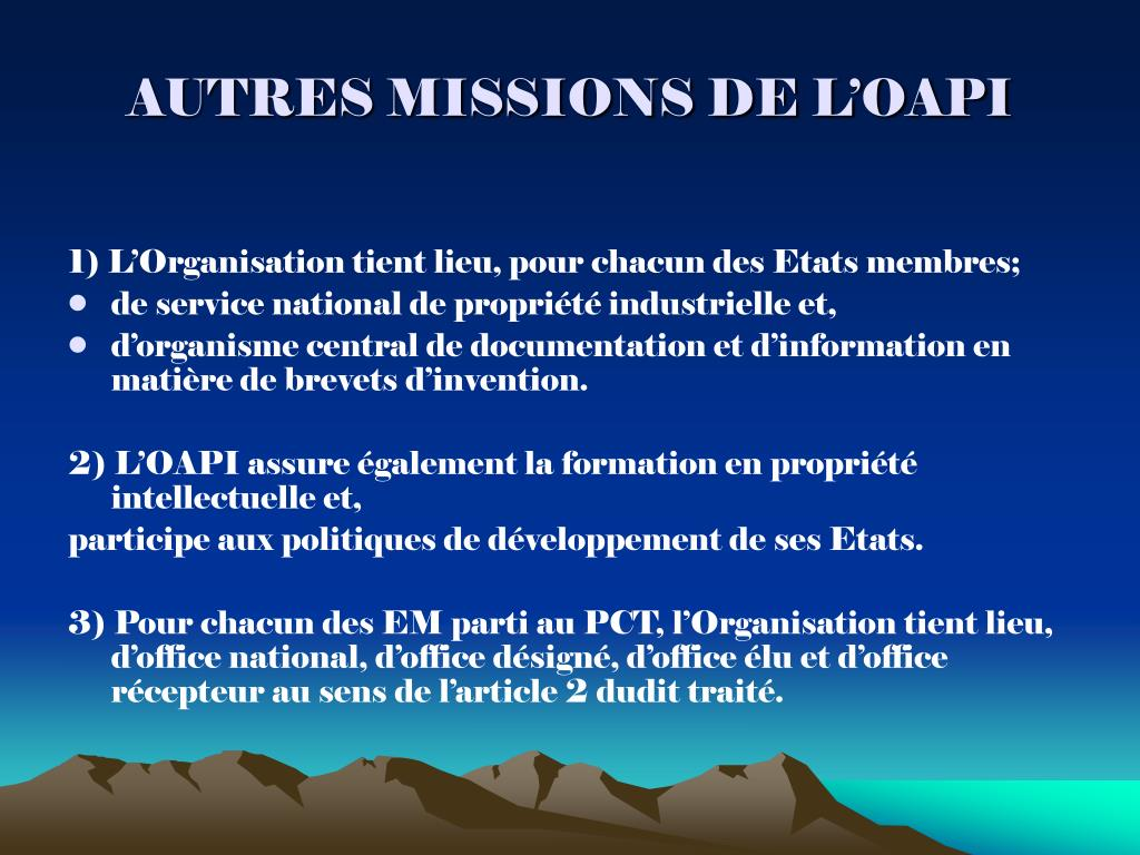 AUTRES MISSIONS DE L'OAPI