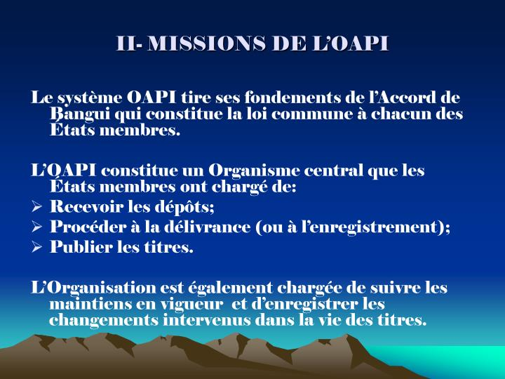 Ii missions de l oapi