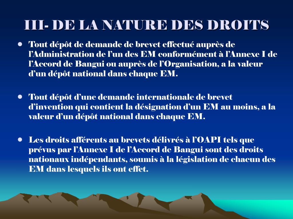 III- DE LA NATURE DES DROITS