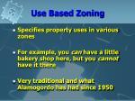 use based zoning