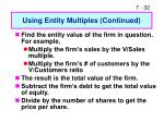 using entity multiples continued