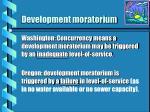 development moratorium