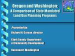 oregon and washington a comparison of state mandated land use planning programs