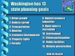 washington has 13 state planning goals