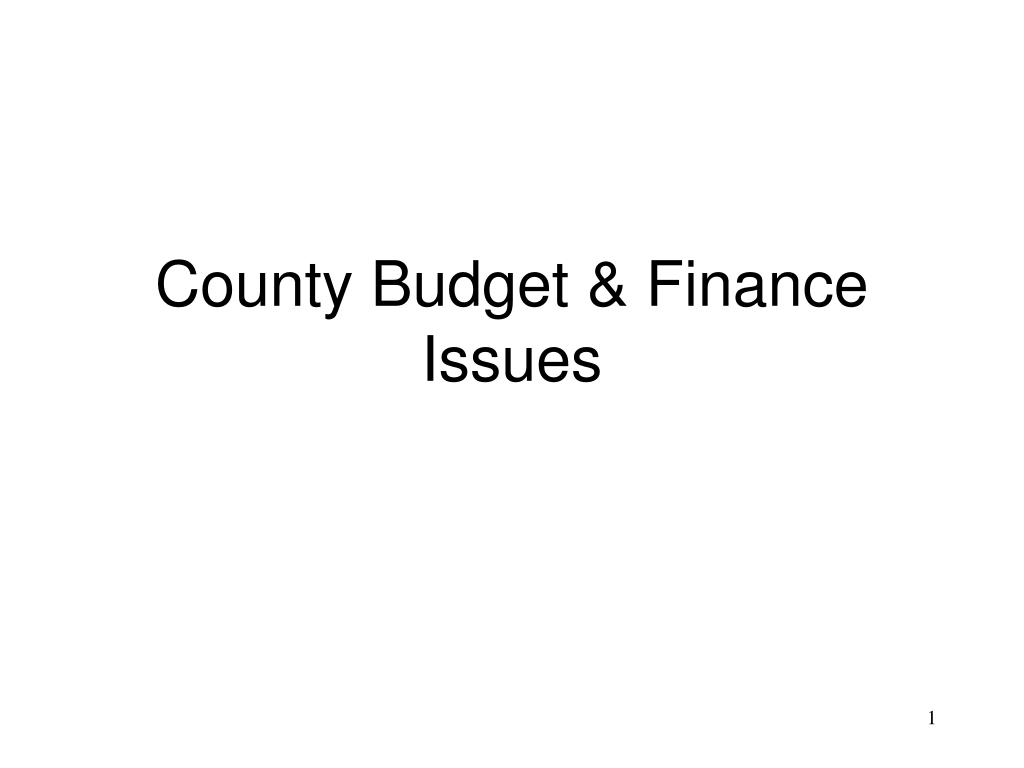 county budget finance issues l.