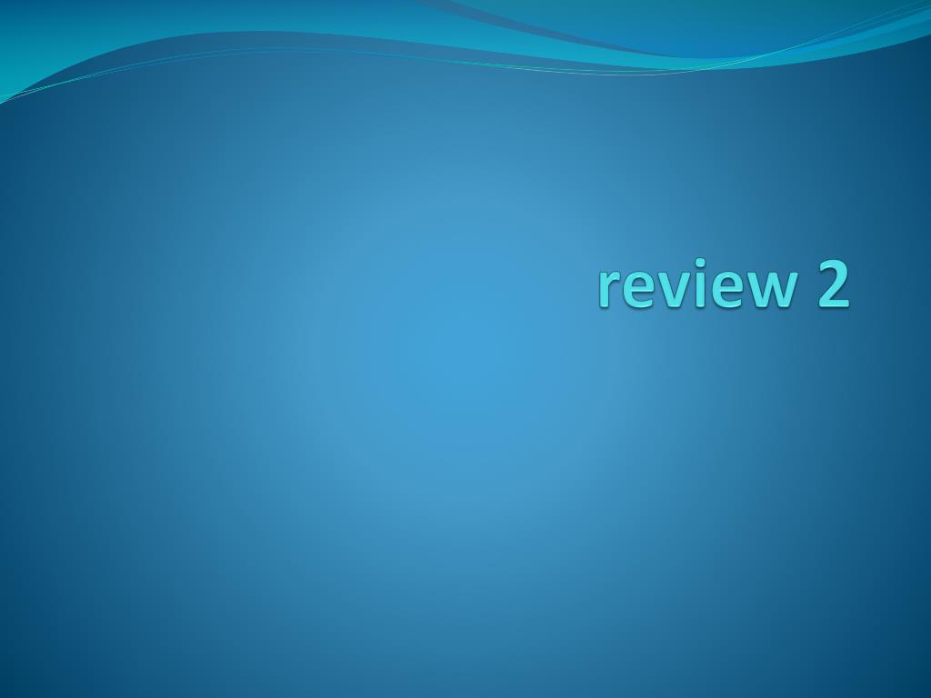 review 2 l.