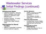 wastewater services initial findings continued
