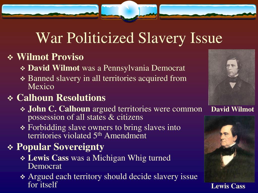 War Politicized Slavery Issue