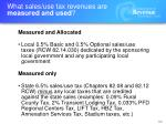 what sales use tax revenues are measured and used