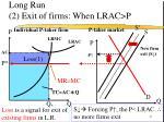 long run 2 exit of firms when lrac p