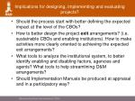 implications for designing implementing and evaluating projects