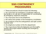 sqg contingency procedures