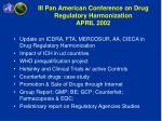 iii pan american conference on drug regulatory harmonization april 2002