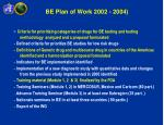 be plan of work 2002 2004