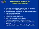 pending subjects to be addressed by wgs
