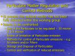 particulate matter regulation and control methods