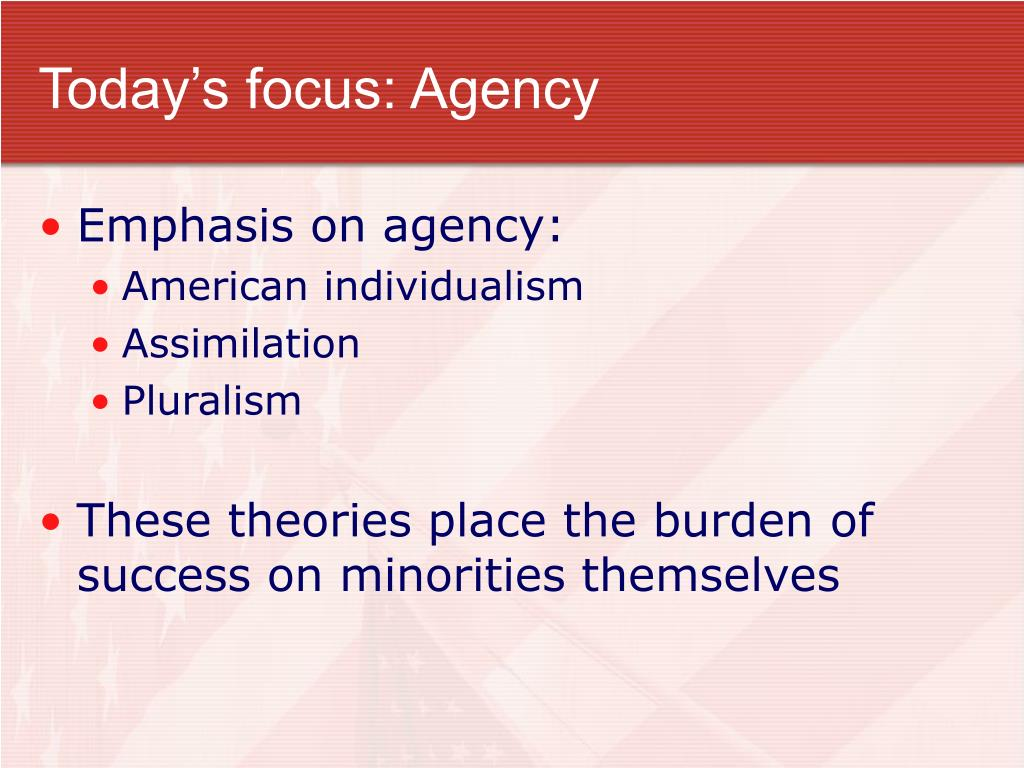 Today's focus: Agency