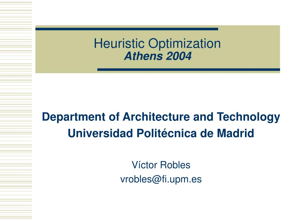 heuristic optimization athens 2004 l.