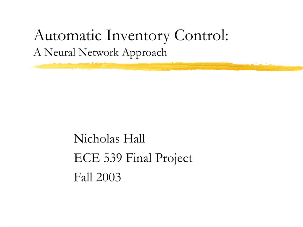 automatic inventory control a neural network approach l.