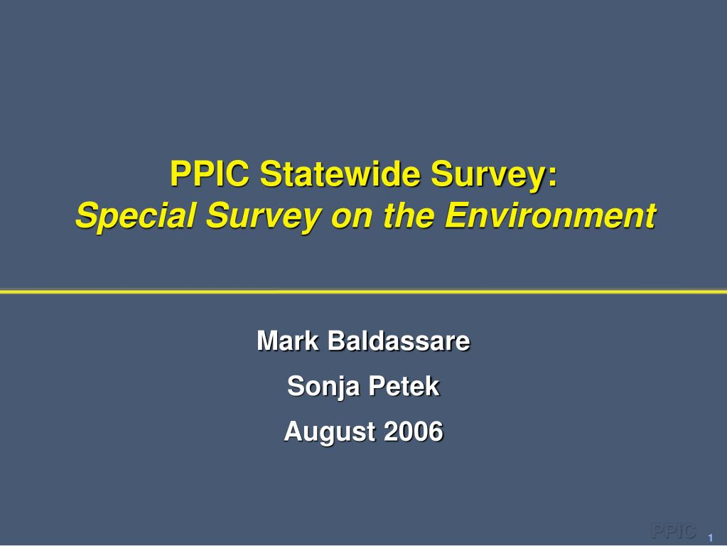 ppic statewide survey special survey on the environment l.