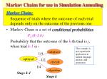 markov chains for use in simulation annealing