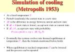 simulation of cooling metropolis 1953