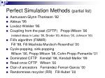 perfect simulation methods partial list