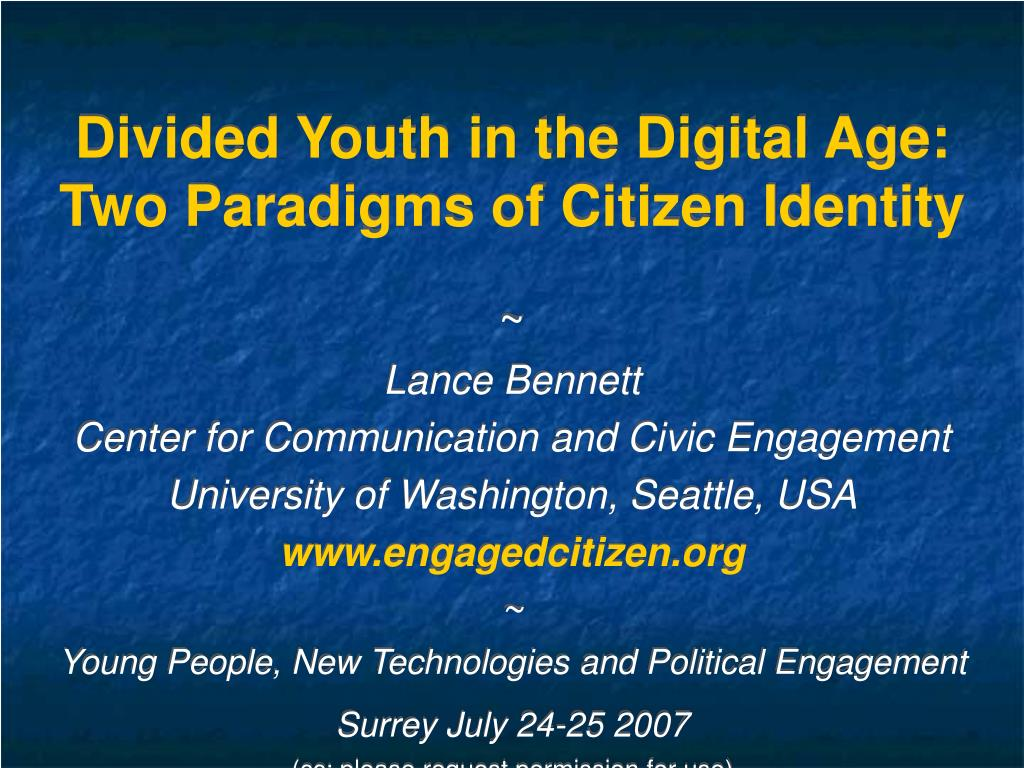 divided youth in the digital age two paradigms of citizen identity l.
