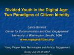 divided youth in the digital age two paradigms of citizen identity