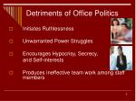 detriments of office politics