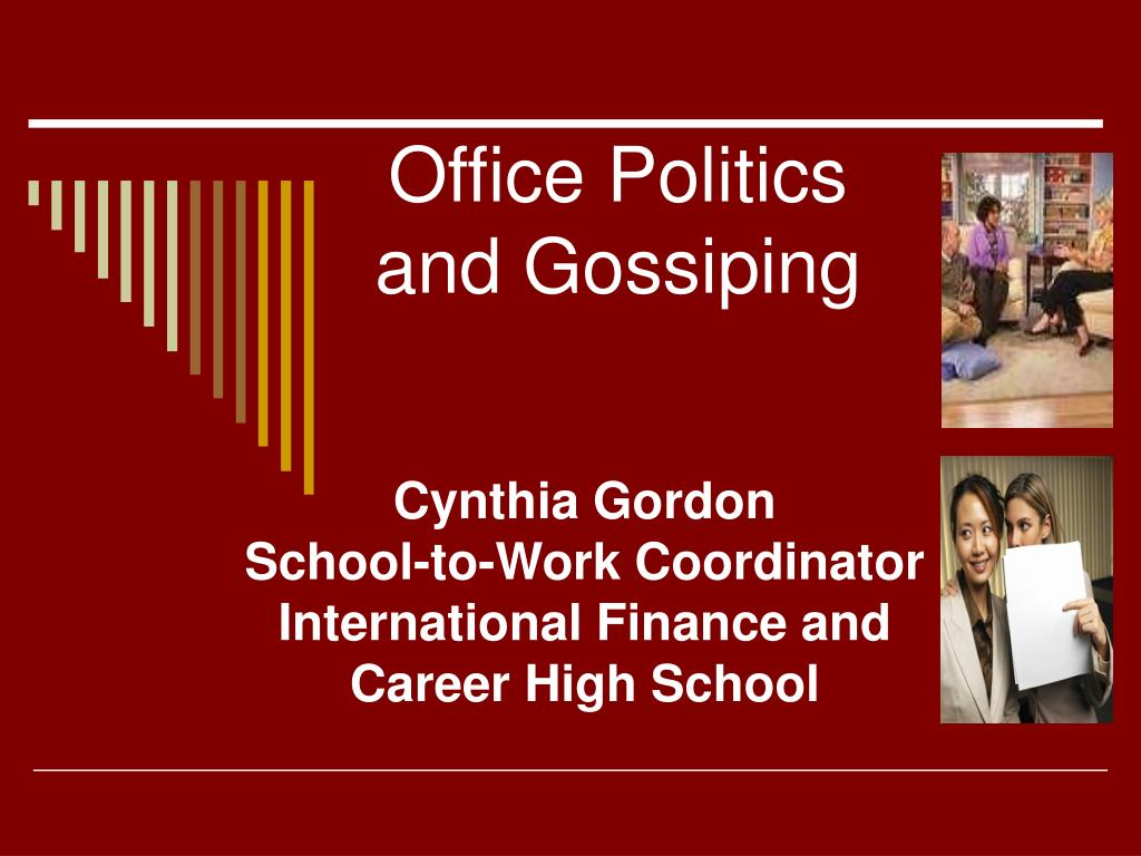 office politics and gossiping l.