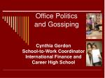 office politics and gossiping