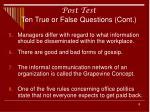 post test ten true or false questions cont