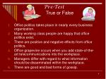 pre test true or false
