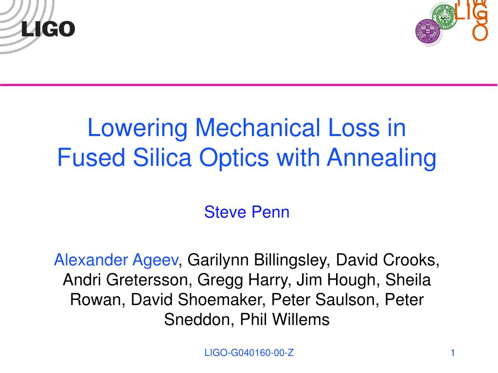 lowering mechanical loss in fused silica optics with annealing l.