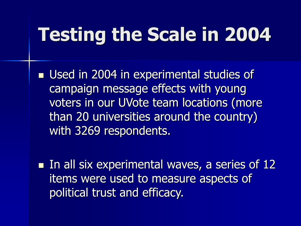 Testing the Scale in 2004