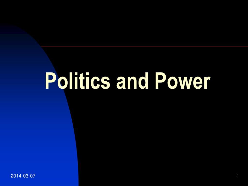 politics and power l.