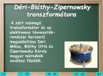 d ri bl thy zipernowsky transzform tora